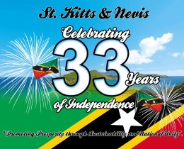 ST. KITTS & NEVIS CELEBRATING 33 YEARS OF INDEPENDENCE